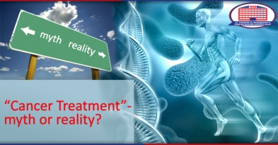 Cancer Treatment - Myth or Reality?