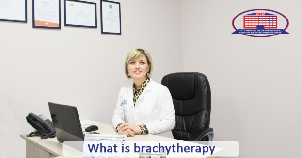 Brachytherapy – cancer treatment with loading (high) dose in the shortest period