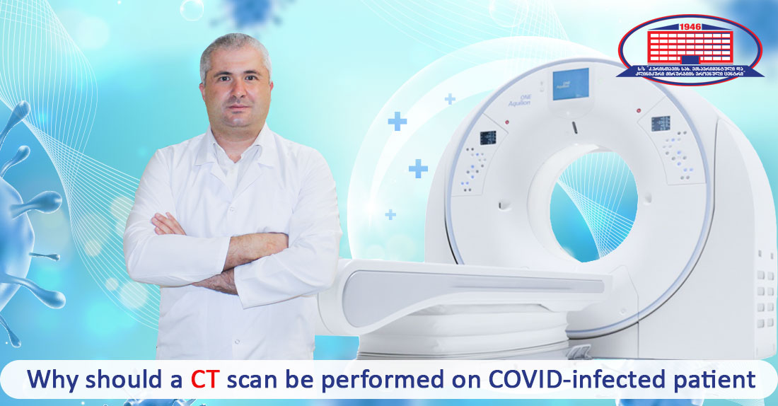 Why should a CT scan be performed on a COVID-infected patient